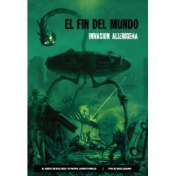 El Fin del Mundo: Invasión...